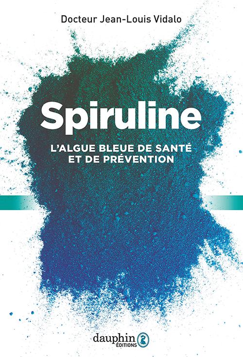 Spiruline, l'algue leur de santé et de prévention
