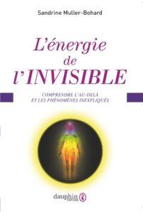livre energie de l'invisible sandrine muller bohard