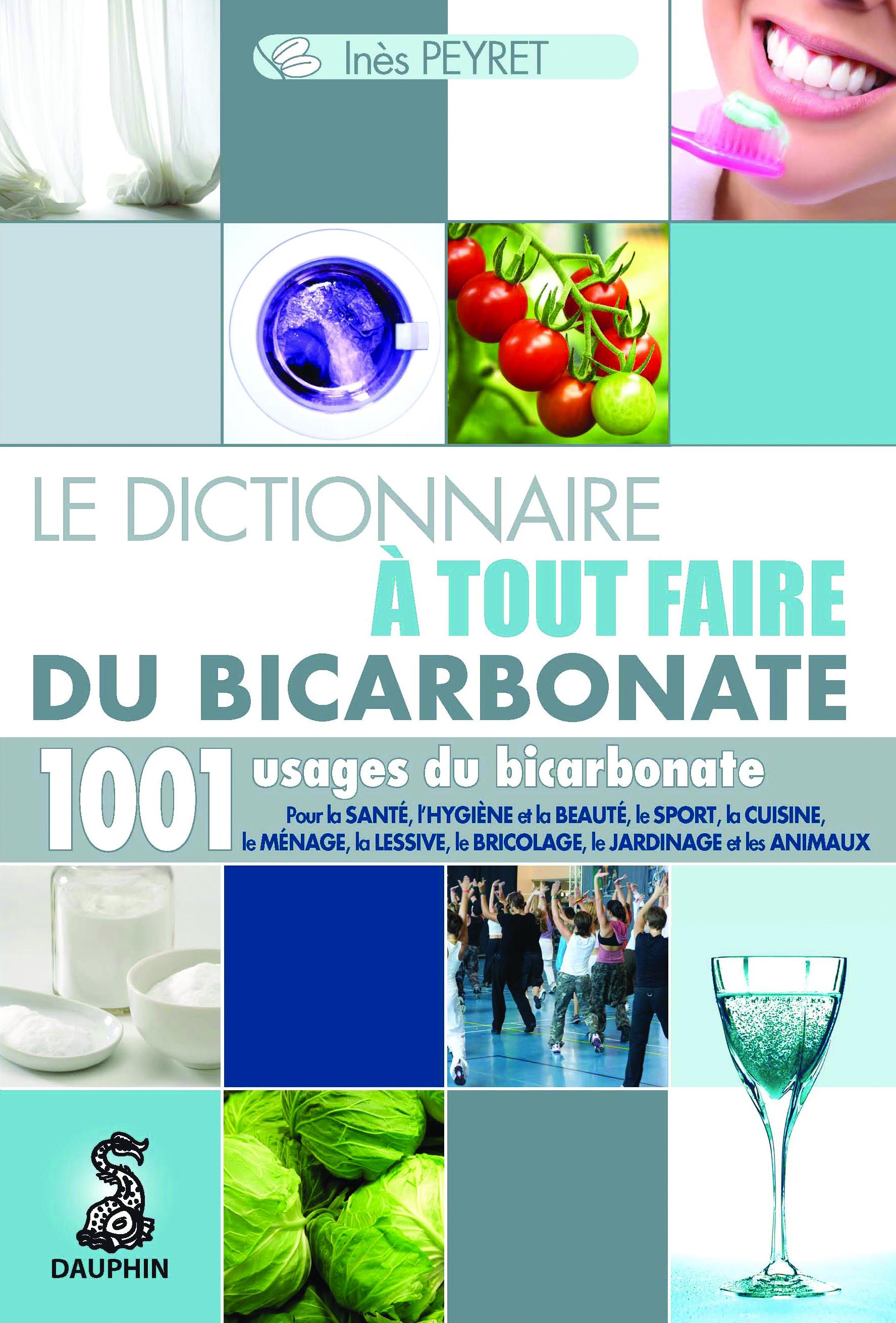 Bicarbonate_Sante_Hygiene_Beaute_Sport_Cuisine_Menage_Lessive_Jardinage_Bricolage_Animaux