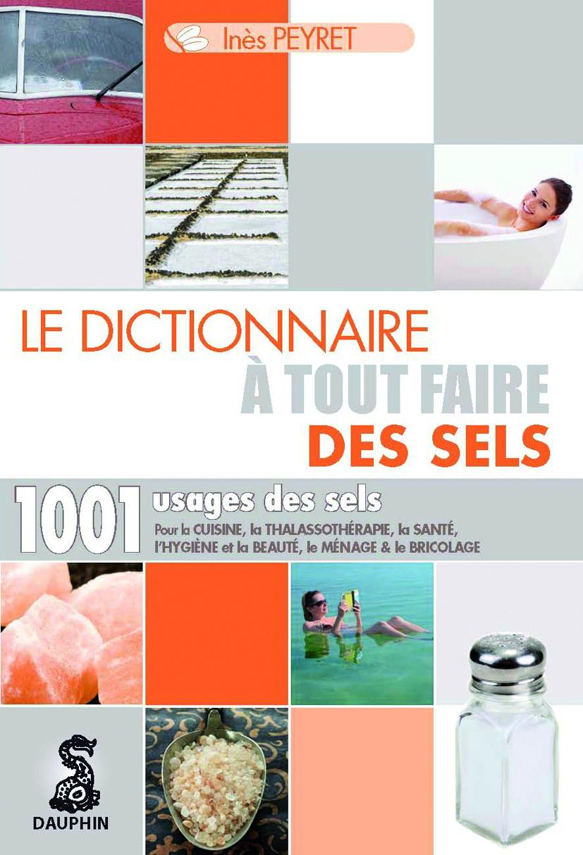 Sels_Astuces_Beaute_Cuisine_Thalasso_Sante_Hygiene_Menage_Bricolage