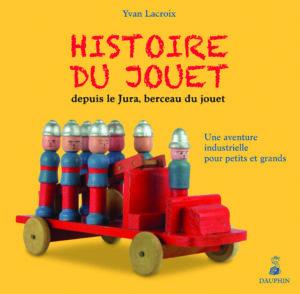 Histoire_Jouet_Jura