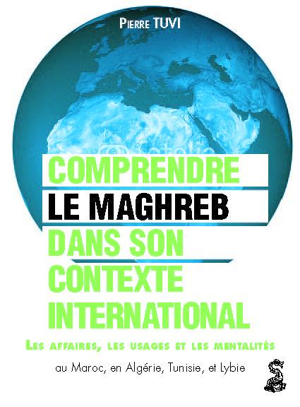Maghreb_Economie_Affaires_Mentalités