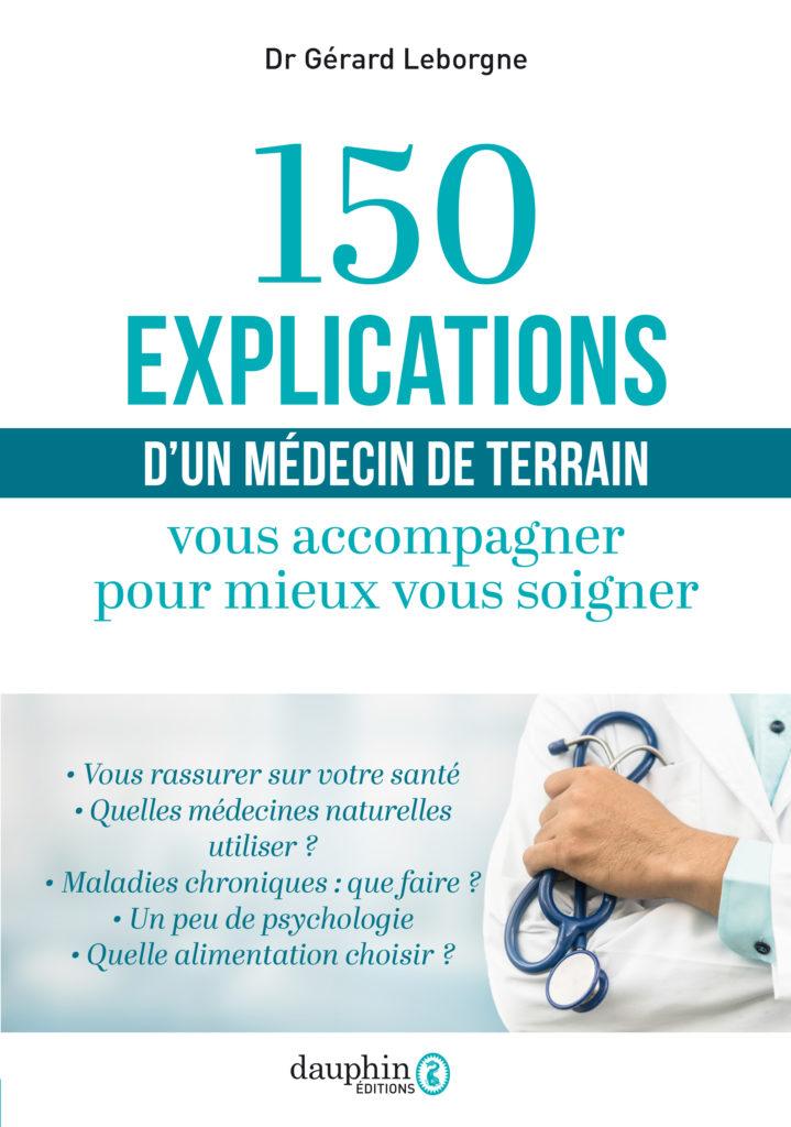 livre 150 explications d'un médecin de terrain