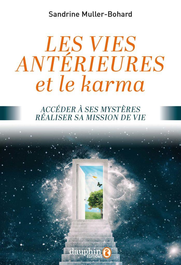 les vies antérieures et le karma