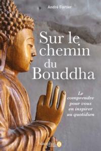 Sur le chemin du Bouddha